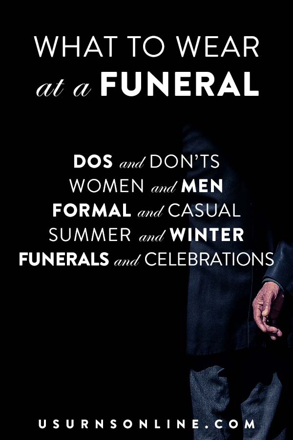 What To Wear To A Funeral Funeral Outfit Ideas Colors Dos Donts