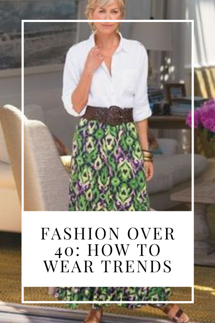 Fashion Over How To Wear Trends No Time For Style